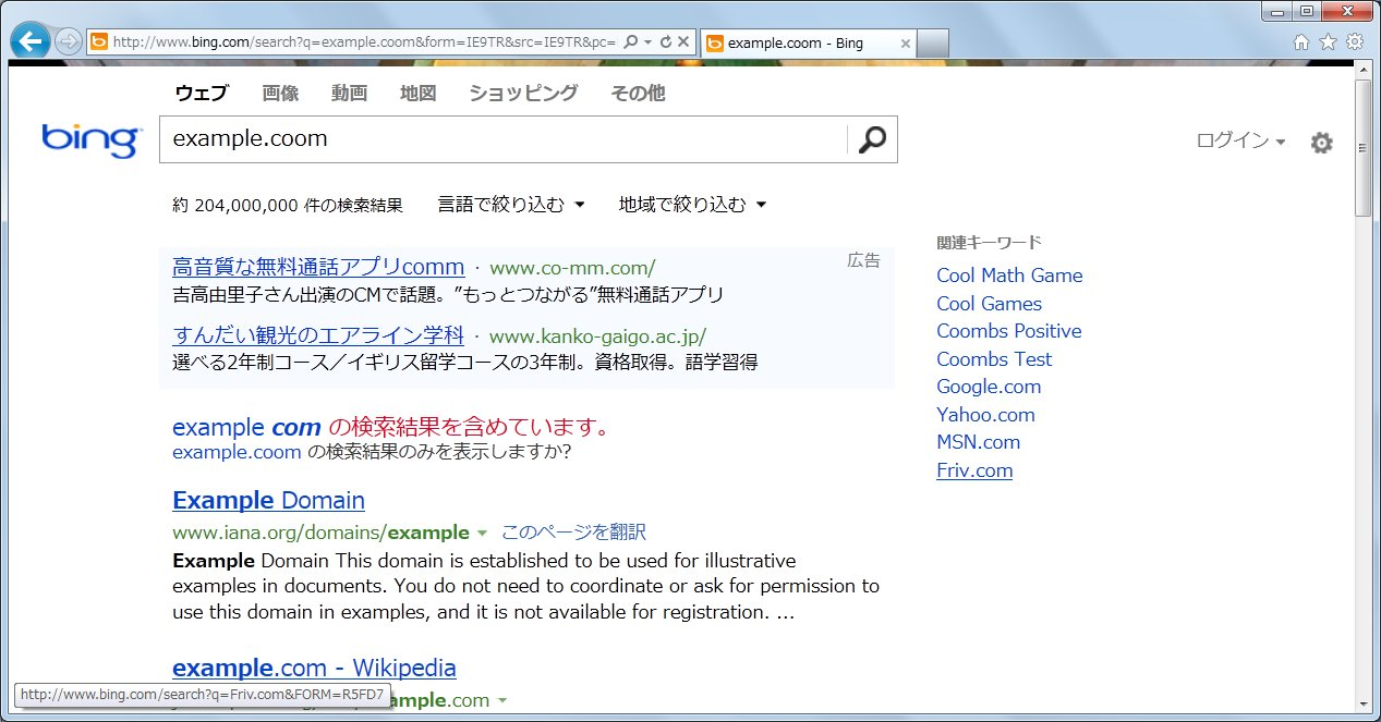 http://www.bing.com/search?q=example.coom&form=IE9TR&src=IE9TR&pc=MANMJS;